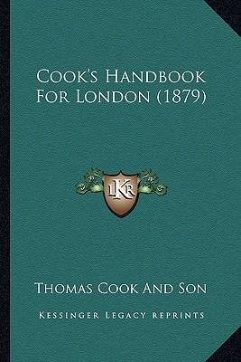 Cook's Handbook for London (1879)