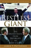 """""""Restless Giant: From Watergate to Bush V Gore"""""""