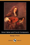 Great Italian and French Composers (Dodo Press)