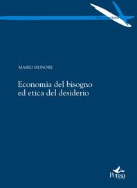 Economia del bisogno ed etica del desiderio