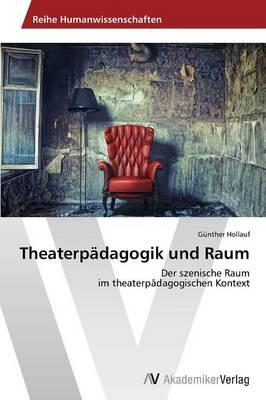 Theaterpädagogik und Raum
