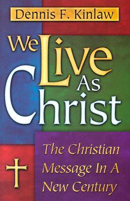 We Live As Christ
