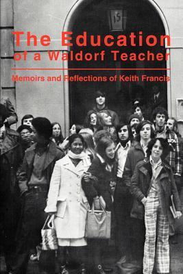The Education of a Waldorf Teacher