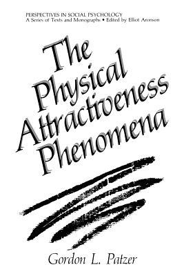 The Physical Attractiveness Phenomena
