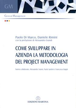 Come sviluppare in azienda la metodologia del project management