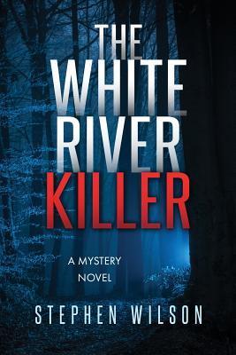 The White River Killer