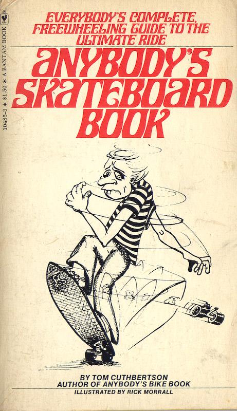 Anybodys Skateboard Book
