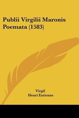 Publii Virgilii Maronis Poemata (1583)
