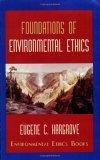 Foundations of environmental ethics