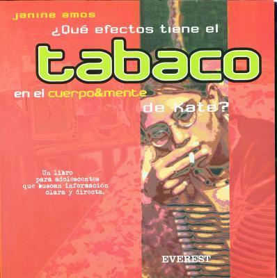Que Efectos Tiene El Tabaco En El Cuerpo & Mente De Kate?