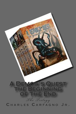 A Demon's Quest the Beginning of the End