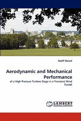Aerodynamic and Mechanical Performance