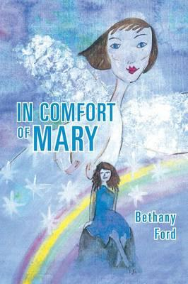 In Comfort of Mary