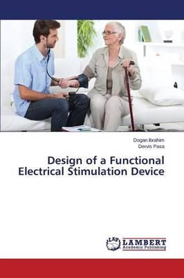 Design of a Functional Electrical Stimulation Device