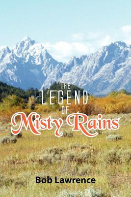 The Legend of Misty Rains