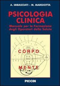 Psicologia clinica Manuale per la formazione degli operatori della salute