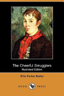 The Cheerful Smugglers (Illustrated Edition) (Dodo Press)