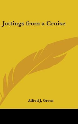 Jottings from a Cruise