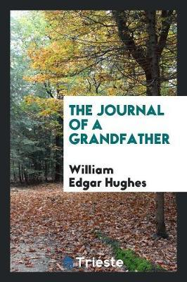 The Journal of a Grandfather