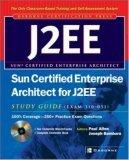 Sun Certified Enterprise Architect for J2EE: Study Guide (Exam 310-051)
