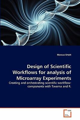 Design of Scientific Workflows for analysis of Microarray Experiments