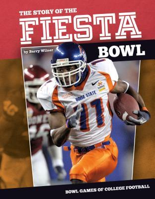 Story of the Fiesta Bowl