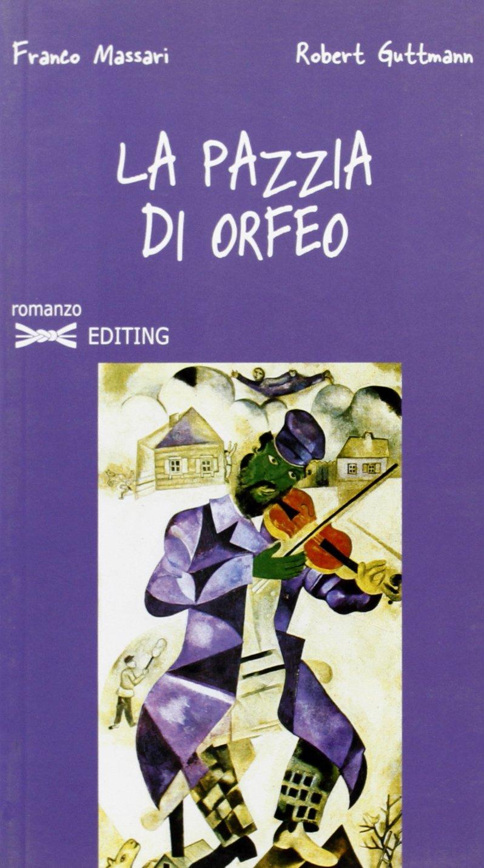 La pazzia di Orfeo