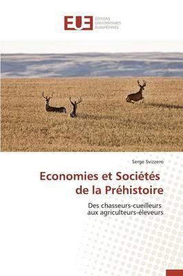 Économies et Societes de la Prehistoire