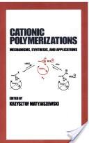 Cationic Polymerizations