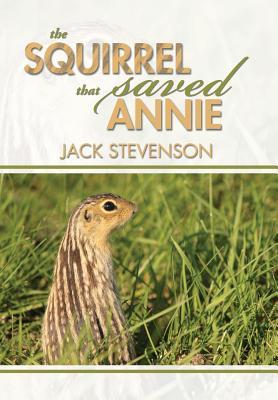 The Squirrel That Saved Annie