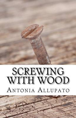 Screwing with Wood
