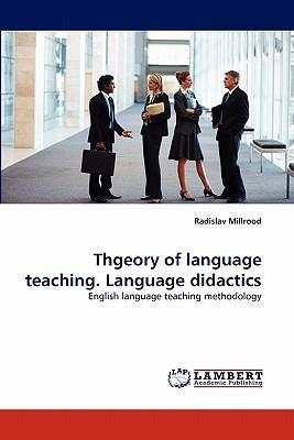 Theory of language teaching. Language didactics