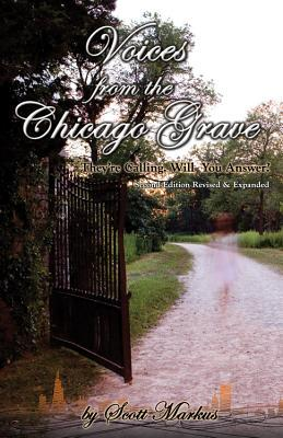 Voices from the Chicago Grave