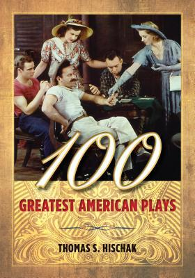100 Greatest American Plays