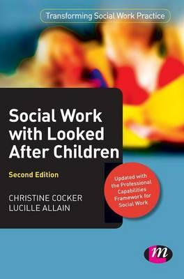 Social Work with Looked After Children