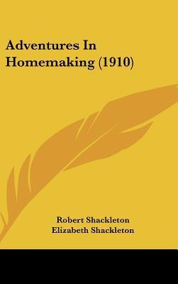 Adventures in Homemaking (1910)