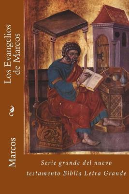 Los evangelios de Marcos/The Gospels of Mark