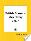 British Masonic Miscellany Part 4