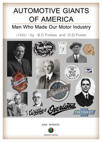 Automotive giants of America - Men who made our motor industry