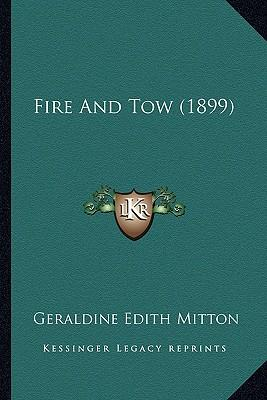 Fire and Tow (1899)