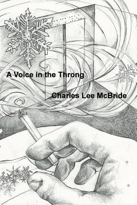 A Voice in the Throng
