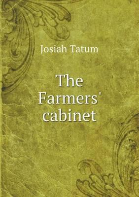 The Farmers' Cabinet