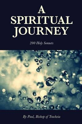 A Spiritual Journey - 200 Holy Sonnets