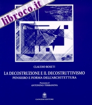 La decostruzione e il decostruttivismo
