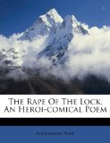 The Rape of the Lock an Heroi-Comical Poem