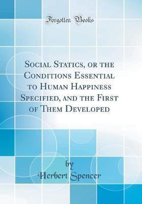 Social Statics, or t...
