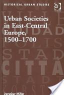 Urban Societies in East-Central Europe