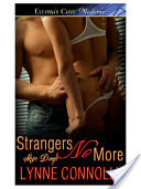 Strangers No More (Skin Deep, Book Two)