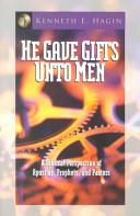 He Gave Gifts Unto Men