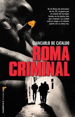 Roma criminal / Criminal Rome